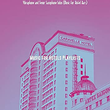 Vibraphone and Tenor Saxophone Solos (Music for Hotel Bars)