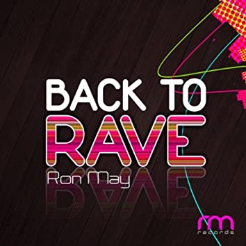Back to Rave