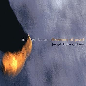Michael Byron: Dreamers of Pearl