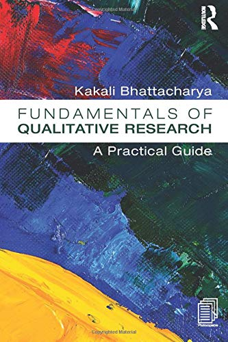 Compare Textbook Prices for Fundamentals of Qualitative Research: A Practical Guide 1 Edition ISBN 9781611321333 by Bhattacharya, Kakali