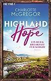 Highland Hope 1 - Ein Bed & Breakfast für Kirkby: Roman (Highland-Hope-Reihe) (German Edition)