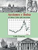 Acciones y Bolsa: el único Libro que necesitas