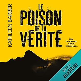 Le poison de la vérité                   De :                                                                                                                                 Kathleen Barber                               Lu par :                                                                                                                                 Sandra Parra                      Durée : 11 h et 43 min     14 notations     Global 3,9