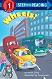 Wheels! (Step into Reading)