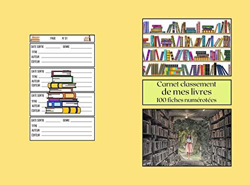 Mon carnet de classement de mes livres: répertoire de lectures, livres bibliothèque ,de poche, 100 pages numérotées, 400 livres à inscrire, papier blanc, ... lecteurs et lectrices . (French Edition)
