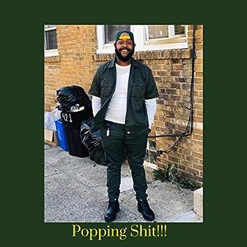 Popping Shit!!