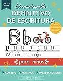 El cuadernillo definitivo de escritura para niños: Libro para practicar repasando las letras del alfabeto, los números y las palabras más comunes - ... a 5 años, de preescolar y educación infantil