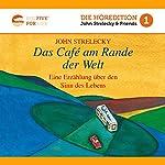 Das Café am Rande der Welt: Eine Erzählung über den Sinn des Lebens (Big Five for Life 1)