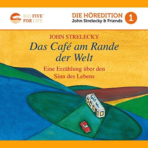 Das Café am Rande der Welt: Eine Erzählung über den Sinn des Lebens audiobook cover art