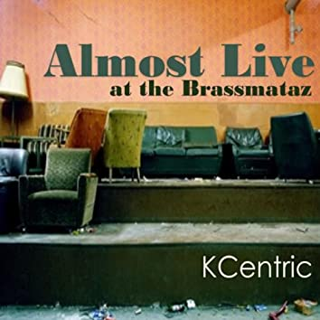 Almost Live at the Brassmataz