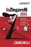 Lo Zingarelli 2021. Vocabolario della lingua italiana. Versione base. Con Contenuto digita...