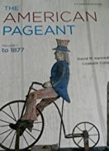 The American Pageant Vol.1 to 1877 by David M. Kennedy & Lizabeth Cohen (2013-08-02)