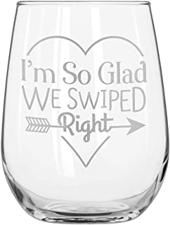 Everything Etched Personalized White Wine Glass/Custom White Wine Glass with Laser Engraving/I'm So Glad We Swiped Right - Monogrammed on Glass/Barware Gifts for all occasions / 17 oz