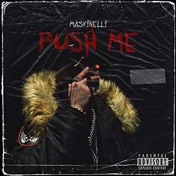 Push Me