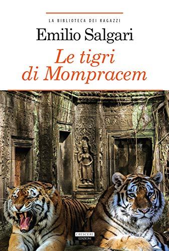 Le tigri di Mompracem. Ediz. integrale. Con Segnalibro
