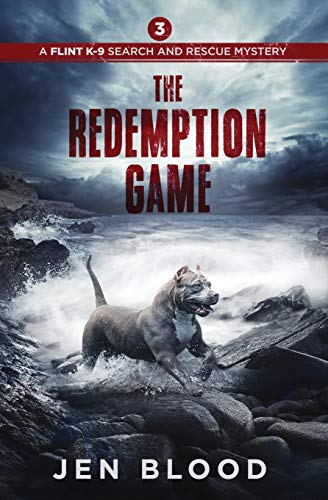 The Redemption Game (Flint K-9 Search and Rescue Mysteries)