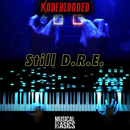 Still D.R.E. (feat. kodeblooded MusicalBasics Remix) (MusicalBasics Remix)