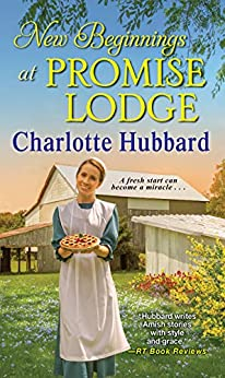 New Beginnings at Promise Lodge by [Charlotte Hubbard]