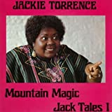 Mountain Magic: Jack Tales 1 by Jackie Torrence (2014-01-24)