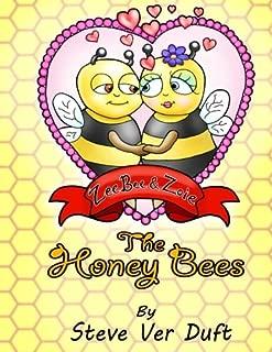 ZeeBee & Zoie The Honey Bees
