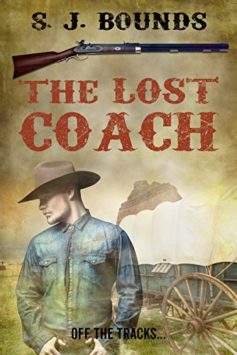 The Lost Coach by [S J Bounds]