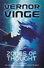 Zones of Thought: A Fire Upon the Deep, A Deepness in the Sky (Vernor Vinge Omnibus) by Vernor Vinge (2010-10-21)