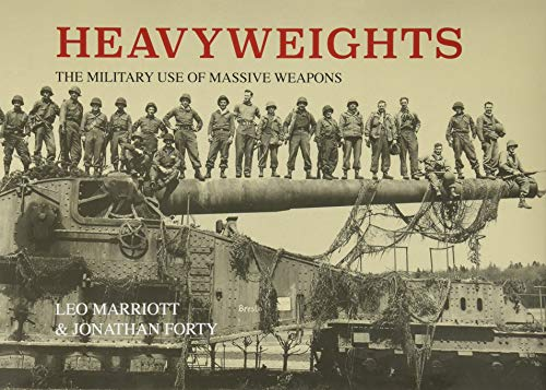 Heavyweights: The Military Use of Massive Weapons