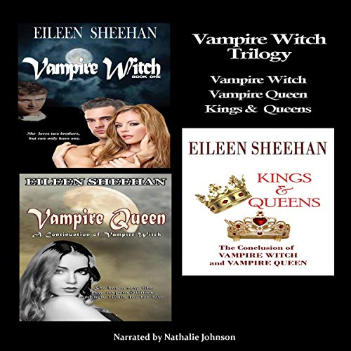 Vampire Witch Trilogy: Vampire Witch, Vampire Queen, Kings & Queens audiobook cover art