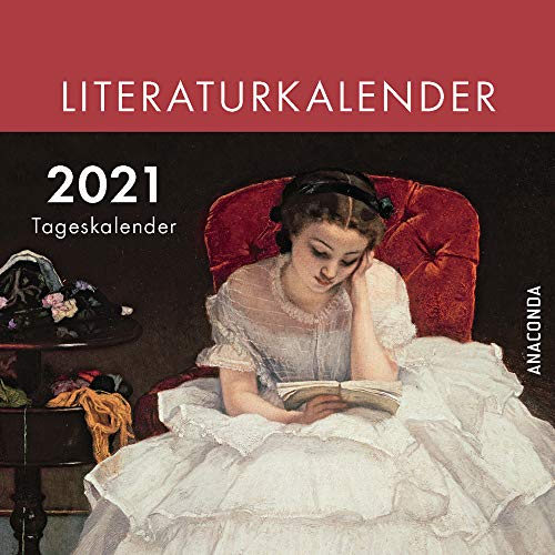 Der Anaconda Literatur-Kalender 2021 - Tageskalender