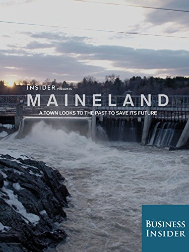 Maineland: A town looks to the past to save its future