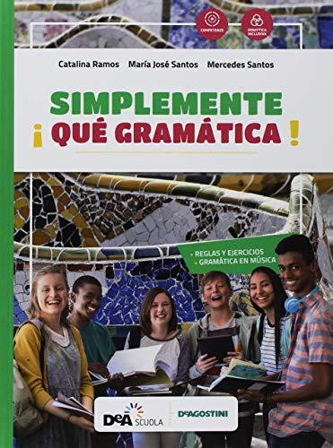 ¡Simplemente divertido! Método comunicativo de español. Gramática. Per la Scuola media [Lingua spagnola]