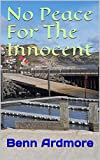 No Peace For The Innocent (English Edition)