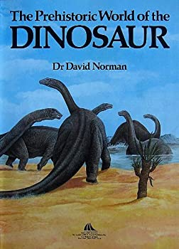 Prehistoric World Of The Dinosaur 0831708522 Book Cover