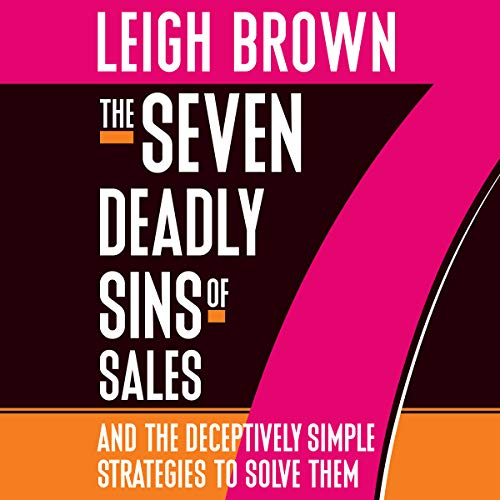 The Seven Deadly Sins of Sales audiobook cover art
