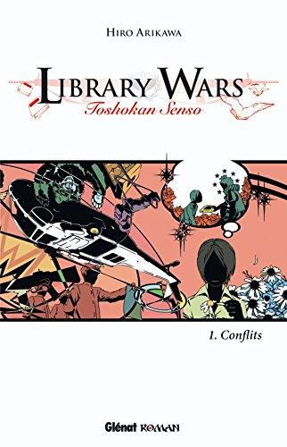 Library Wars - Tome 01: Toshokan senso