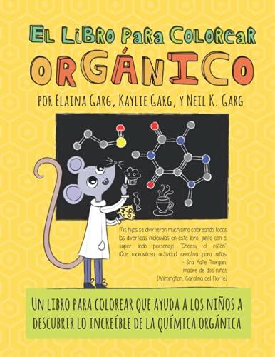 El Libro Para Colorear Orgánico (The Organic Coloring Book)