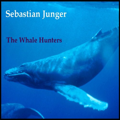 The Whale Hunters                   By:                                                                                                                                 Sebastian Junger                               Narrated by:                                                                                                                                 George Guidall                      Length: 37 mins     Not rated yet     Overall 0.0
