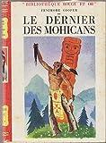 Le dernier des mohicans - Editions G. P.