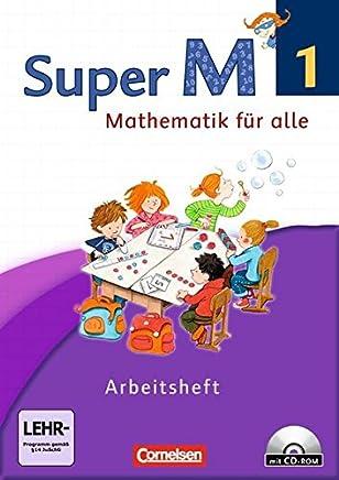 Super M - Westliche Bundesländer - Neubearbeitung: Super M 1. Schuljahr. Arbeitsheft mit CD-ROM. Westliche Bundesländer: Mit interaktiven Übungen