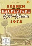 Ost-Berlin 1978 - Szenen aus einer Hauptstadt