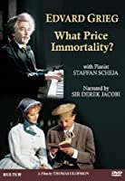 Edvard Grieg: What Price Immortality [DVD] [Import]