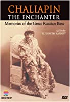 Chaliapin: Enchanter Remembering the Great Russian [DVD] [Import]