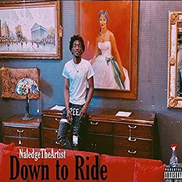Down to Ride