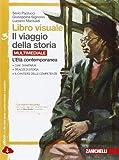 Libro visuale il viaggio della storia. Per la Scuola media. Con e-book. Con espansione onl...