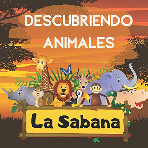 Descubriendo Animales - La Sabana: Explora La Sabana | Libro de Adivinanzas para Preescolares | Niños de 2 a 5 Años | Actividad Divertida Rompecabezas | Encuentra Animales y Aprende Números