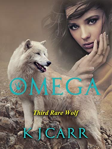 Omega: Third Rare Wolf (Rare Wolves Book 3)