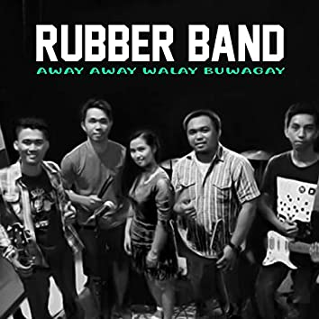 Away Away Walay Buwagay