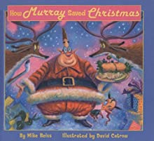 How Murray Saved Christmas