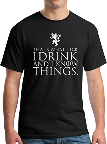 Winterfell I Drink and I Know Things T-Shirt - Funny Tyrion Lannister GoT Tee Black L