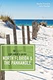 Explorer s Guide North Florida & the Panhandle (Third Edition) (Explorer s Complete)